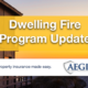 Dwelling Fire Update